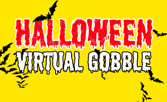Virtual Gobble - Halloween Special
