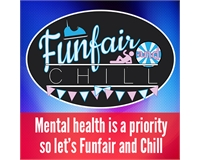 Mental health is a priority, so let's funfair and chill