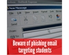 Beware of phishing email targeting students